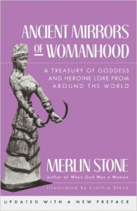 ancient_mirrors-of-womanhood_merlin-stone